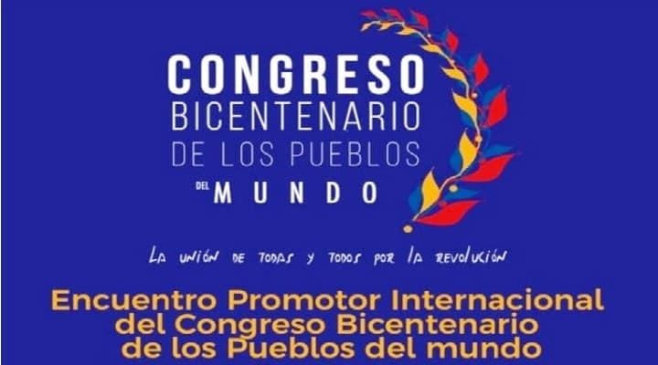 Instalan Congreso Bicentenario mundial contra planes imperialistas