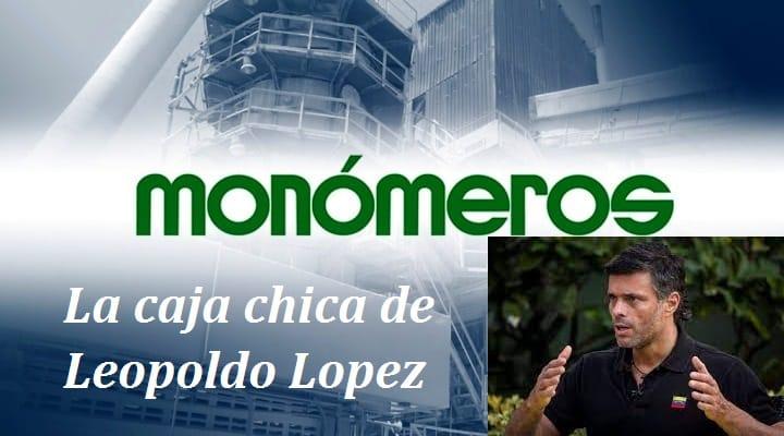 Investigación Monómeros: La caja chica de Leopoldo Lopez